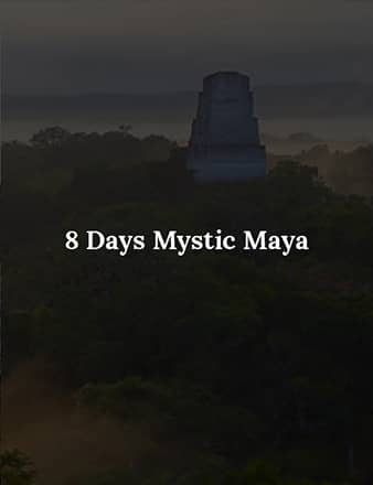 8 Days Mystic maya